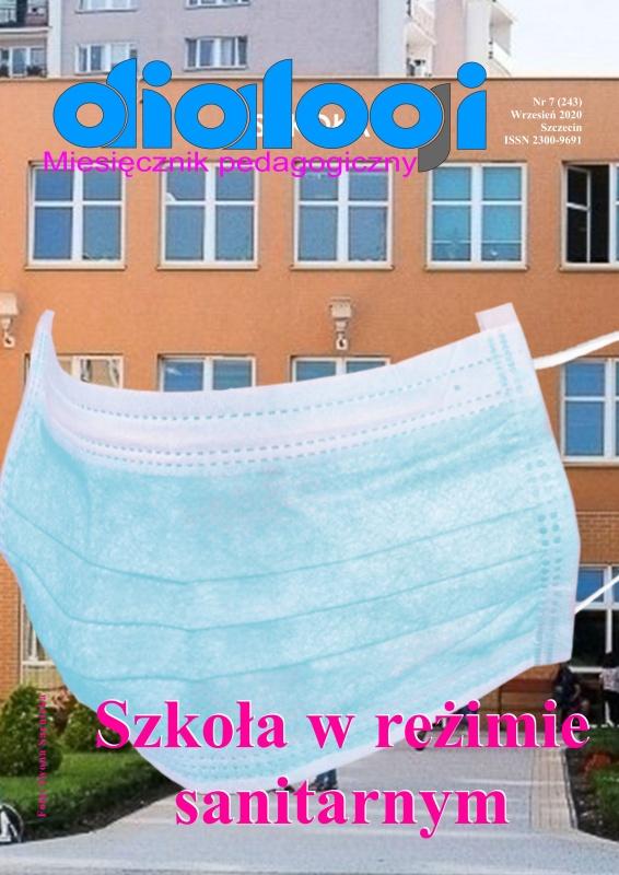 """Wrześniowe wydanie miesięcznika pedagogicznego Dialogi pt. """"Szkoła w reżimie sanitarnym"""""""